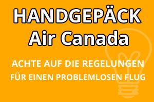 Handgepäck Bestimmungen Air Canada