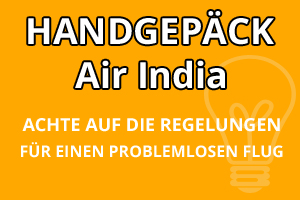 Handgepäck Bestimmungen Air India