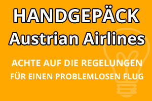Handgepäck Regelungen Austrian Airlines
