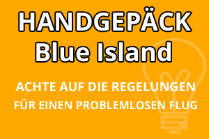 Handgepäck Regelungen Blue Islands