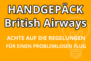 Handgepäck Bestimmungen British Airways