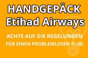 Handgepäck Bestimmungen Etihad Airways