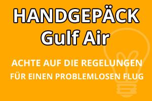 Handgepäck Bestimmungen Gulf Air