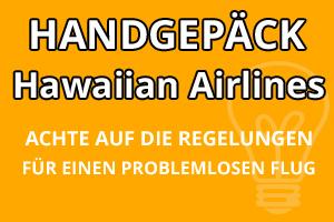 Handgepäck Regelungen Hawaiian Airlines