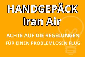 Handgepäck Vorschriften Iran Air