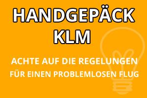 Handgepäck Regelungen KLM