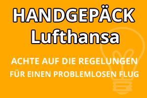 Handgepäck Bestimmungen Lufthansa