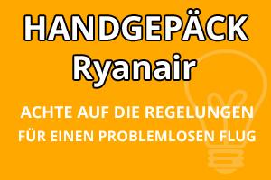 Handgepäck Regelungen Ryanair