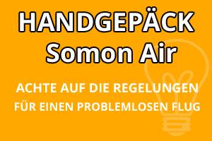 Handgepäck Bestimmungen Somon Air