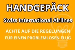 Handgepäck Regelungen Swiss International Airlines