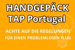 Handgepäck Bestimmungen TAP Portugal