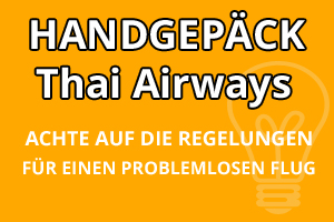 Handgepäck Regelungen Thai Airways