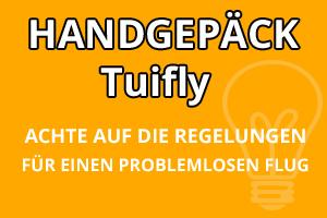 Handgepäck Bestimmungen Tuifly