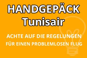 Handgepäck Regelungen Tunisair