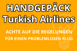 Handgepäck Regelungen Turkish Airlines