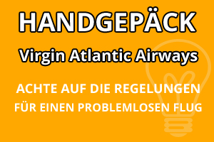 Handgepäck Vorschriften Virgin Atlantic Airways