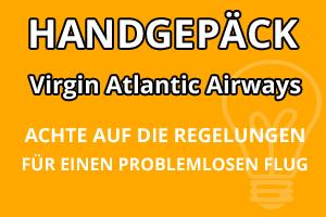 Handgepäck Vorschriften Virgin Atlantic Airways