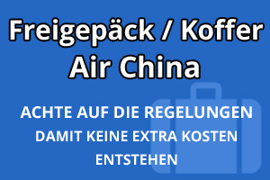 Freigepäck Koffer Air China