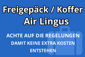 Freigepäck Koffer Air Lingus