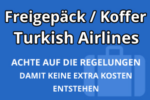 Freigepäck Koffer Turkish Airlines