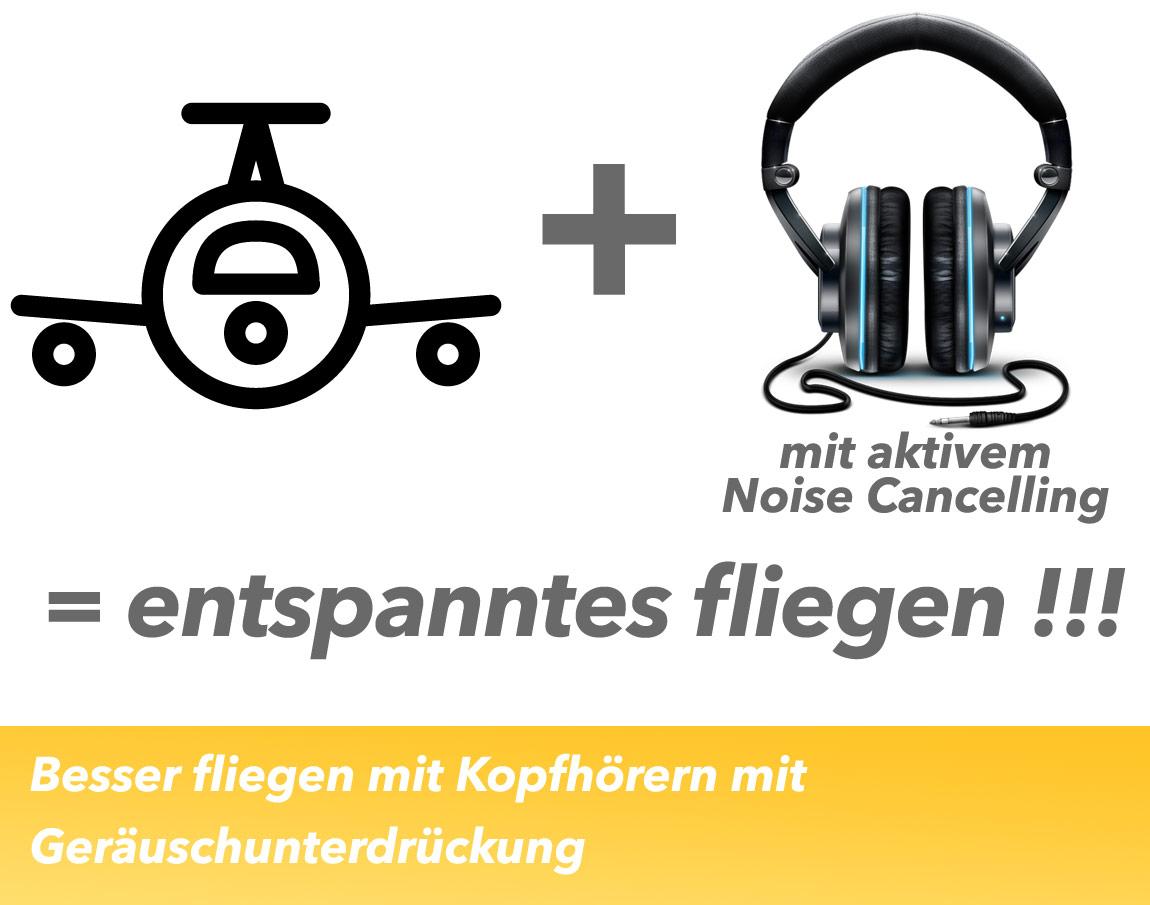 Besser fliegen mit Kopfhörern mit aktivem Noise Cancelling