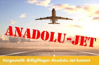 Vorgestellt: Billigflieger Anadolu-Jet kommt nach Deutschland