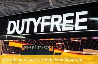 Warum muss man im Duty-Free-Shop die Bordkarte vorzeigen?