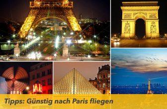 Tipps: Günstig nach Paris fliegen