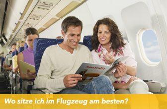 Wo sitze ich im Flugzeug am besten?