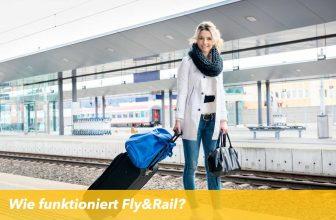 Wie funktioniert Rail&Fly?