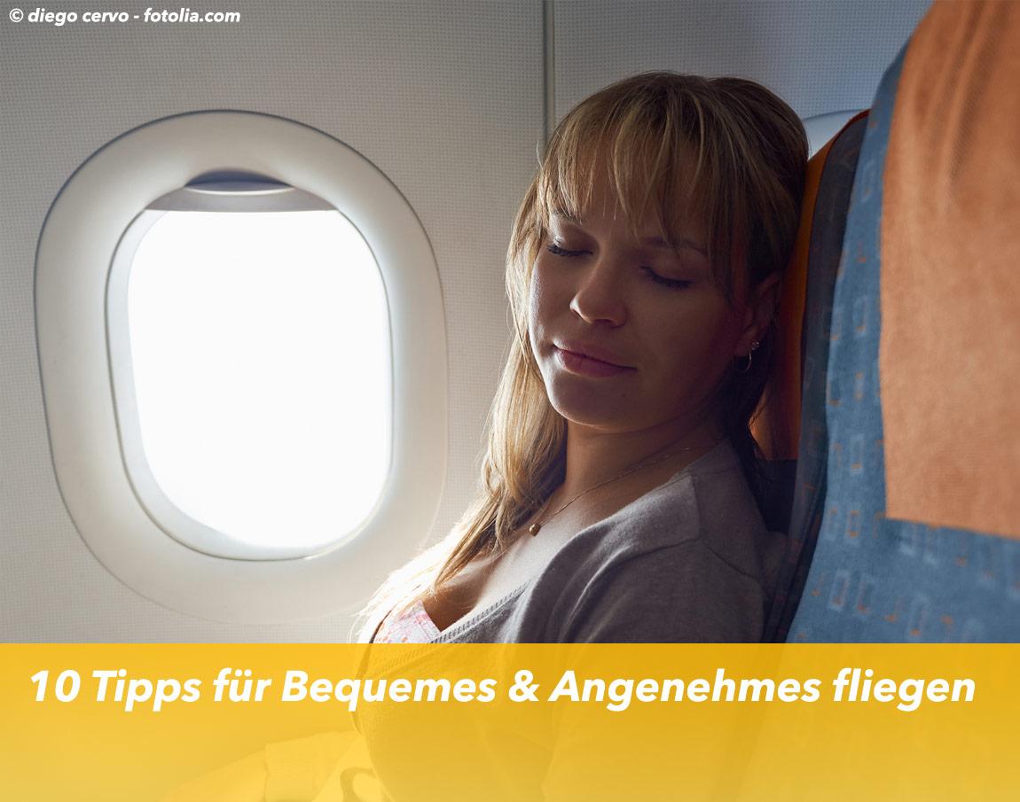 10 Tipps für Bequemes & Angenehmes fliegen